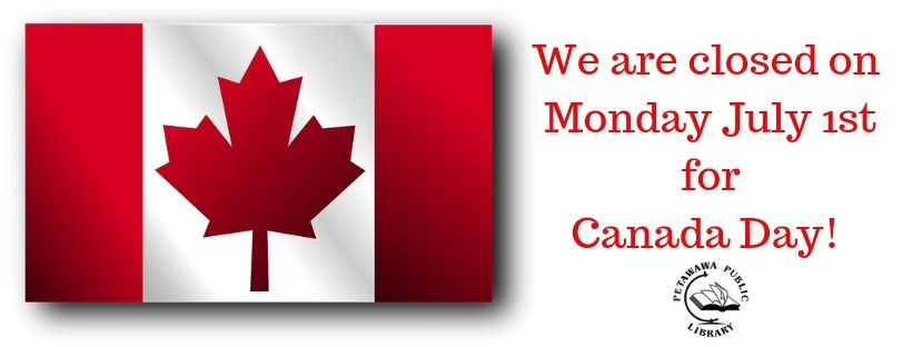 Closed for Canada Day on July 1st.